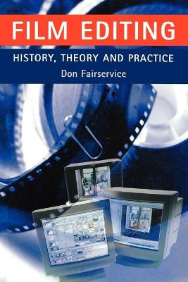 Film Editing - History, Theory and Practice book