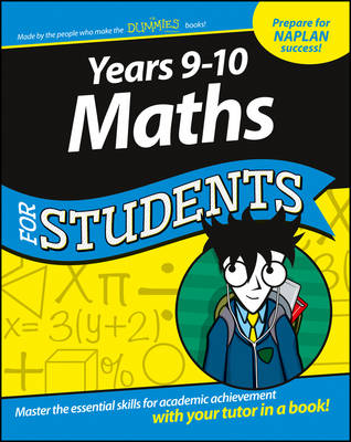 Years 9 - 10 Maths For Students by Consumer Dummies