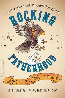 Rocking Fatherhood by Duff McKagan