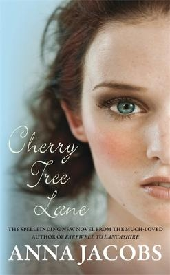 Cherry Tree Lane: The first heartwarming Wiltshire Girls novel by Anna Jacobs