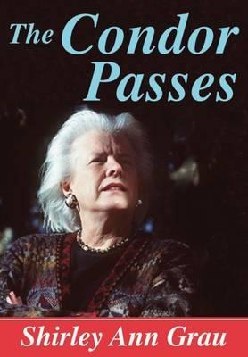 The Condor Passes by Shirley Ann Grau