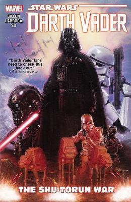 Star Wars: Darth Vader Vol. 3 - The Shu-torun War by Salvador Larroca