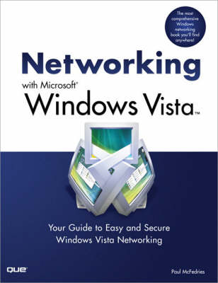 Networking with Microsoft Windows Vista by Paul McFedries