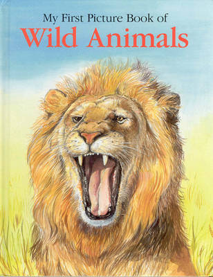 My First Picture Book of Wild Animals by Linda Jennings