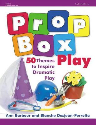 Prop Box Play by Ann Barbour