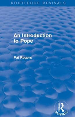 Introduction to Pope by Pat Rogers