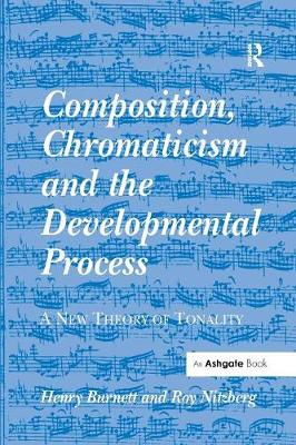 Composition, Chromaticism and the Developmental Process book