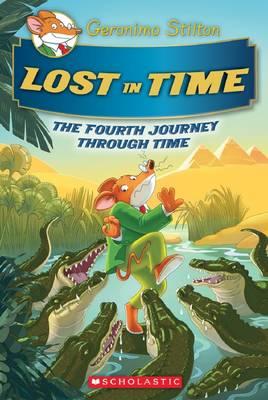 Lost in Time (Geronimo Stilton Journey Through Time #4) by Geronimo Stilton