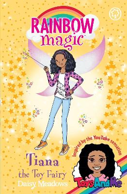 Rainbow Magic: Tiana the Toy Fairy by Daisy Meadows