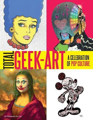 Total Geek-Art by Thomas Olivri