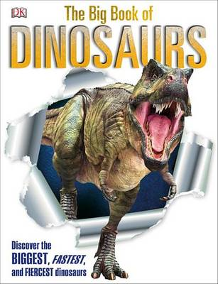 The Big Book of Dinosaurs by DK Publishing