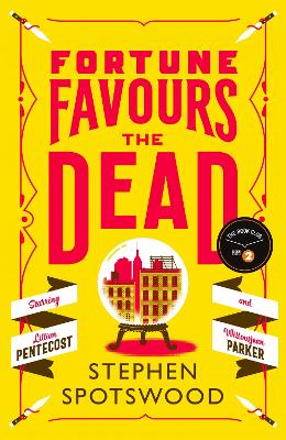 Fortune Favours the Dead: The Extremely Entertaining 2020 Radio 2 Book Club Pick by Stephen Spotswood