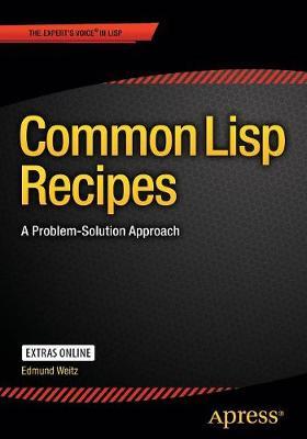 Common Lisp Recipes by Edmund Weitz