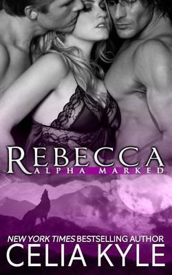 Rebecca by Celia Kyle