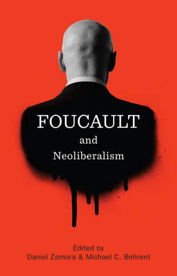 Foucault and Neoliberalism book