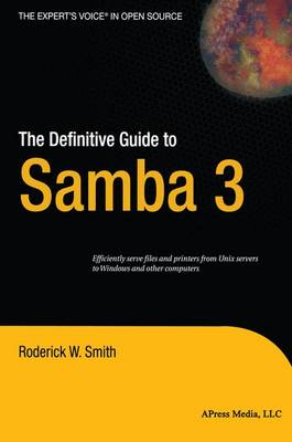 The Definitive Guide to Samba 3 by Roderick Smith