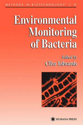 Environmental Monitoring of Bacteria by Clive Edwards