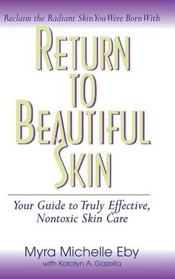 Return to Beautiful Skin by Myra Michelle Eby