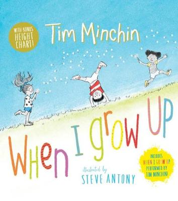When I Grow Up + Height Chart by Tim Minchin