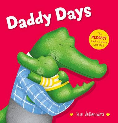 Daddy Days by Sue deGennaro