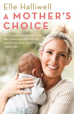 Mother's Choice by Elle Halliwell