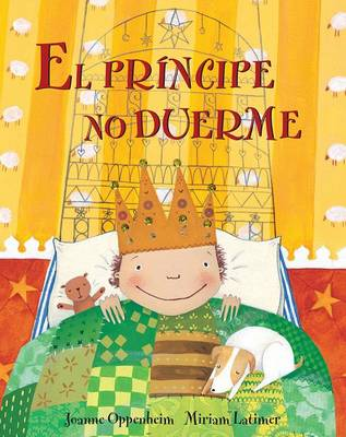 El Principe no Duerme (Prince's Bedtime) Spanish Edition by Joanne Oppenheim