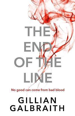The End of the Line by Gillian Galbraith