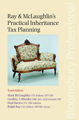 Ray & McLaughlin's Practical Inheritance Tax Planning by Paul L. Davies