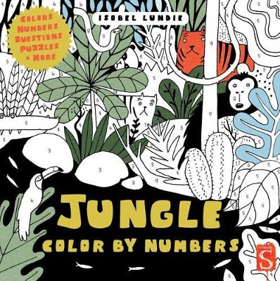 Jungle Color by Numbers by Isobel Lundie