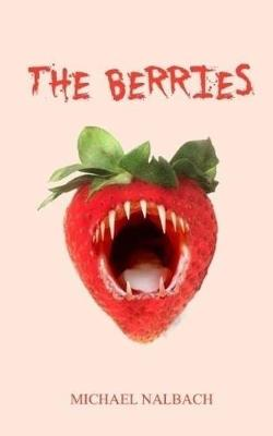 The Berries by Michael Nalbach