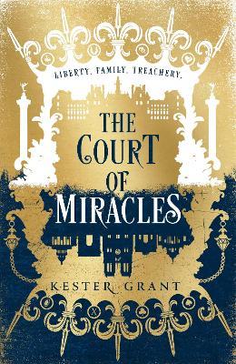 The Court of Miracles (The Court of Miracles Trilogy, Book 1) book