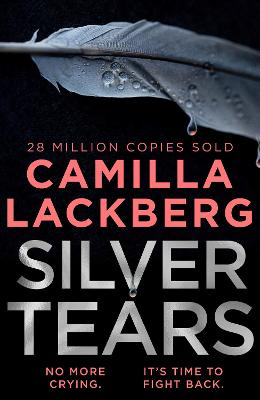 Silver Tears by Camilla Lackberg