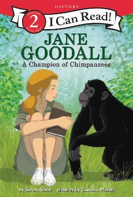 Jane Goodall: A Champion of Chimpanzees book