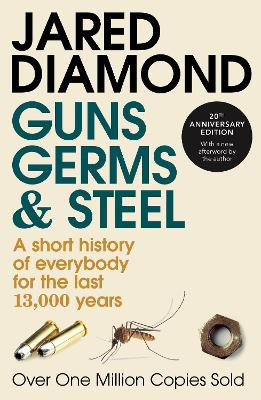 Guns, Germs And Steel by Jared Diamond