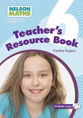 Nelson Maths: Australian Curriculum Teacher Resource Book 6 by Pauline Rogers