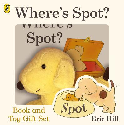 Where's Spot? Book & Toy Gift Set by Eric Hill