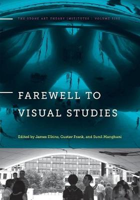 Farewell to Visual Studies book