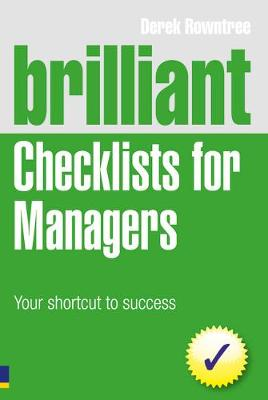 Brilliant Checklists for Managers by Derek Rowntree