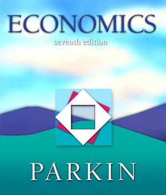 Economics, Books a la Carte plus MyEconLab in CourseCompass plus eBook Student Access Kit by Michael Parkin