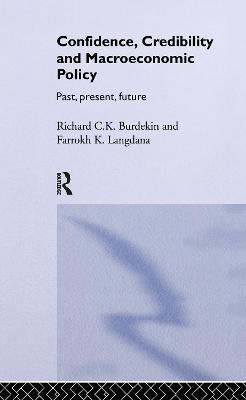 Confidence, Credibility and Macroeconomic Policy book
