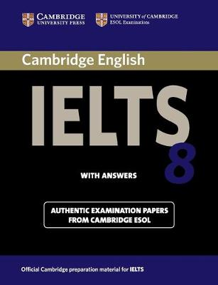 Cambridge IELTS 8 Student's Book with Answers book