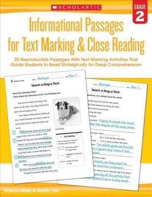 Informational Passages for Text Marking & Close Reading: Grade 2 by Martin Lee