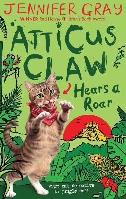 Atticus Claw Hears a Roar book