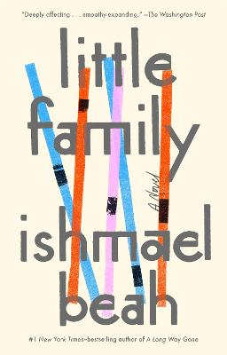 Little Family: A Novel by Ishmael Beah