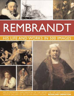 Rembrandt by Rosalind Ormiston