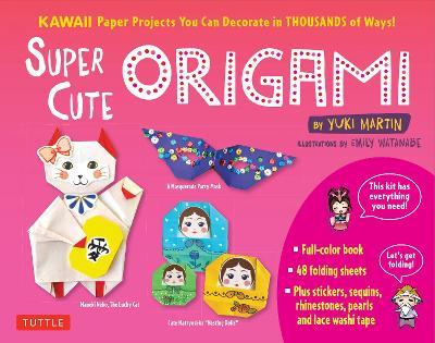 Super Cute Origami Kit by Yuki Martin