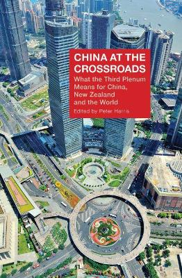 China at the Crossroads by Harris Peter