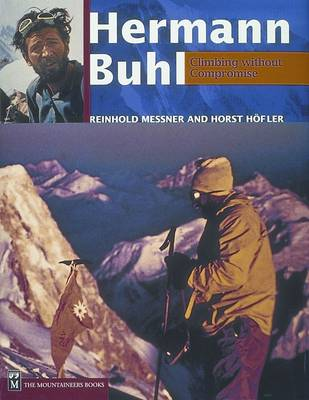Hermann Buhl: Climbing Without Compromise book