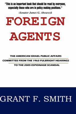 Foreign Agents by Grant F Smith