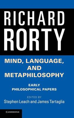 Mind, Language, and Metaphilosophy by Richard Rorty